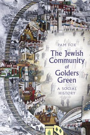 The Jewish Community of Golders Green