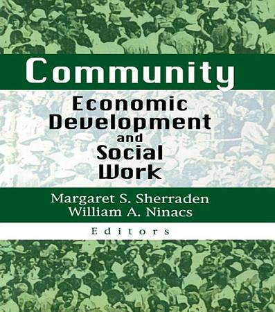 Community Economic Development and Social Work PDF