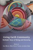 Living Earth Community  Multiple Ways of Being and Knowing PDF