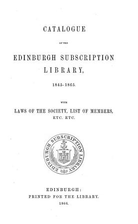 Catalogue of the Edinburgh Subscription Library  1845  1865 PDF
