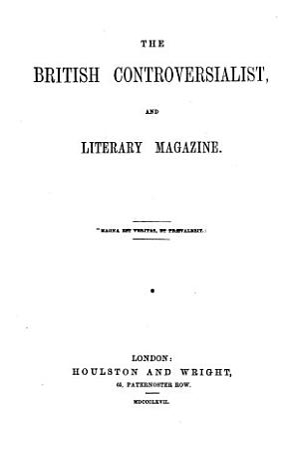 The British Controversialist  and Literary Magazine PDF