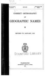 Annual Report ... 1910 ... Pt.3. Correct Orthography of Geographic Names
