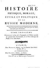 Histoire physique, morale, civile et politique de la Russie moderne: Volume3
