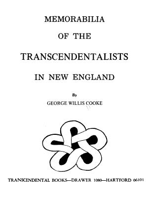 Memorabilia of the Transcendentalists in New England