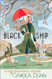 Black Ship: A Daisy Dalrymple Mystery