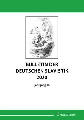 Bulletin der Deutschen Slavistik 2020  Jahrgang 26 PDF