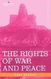 The Rights of War and Peace, Including the Law of Nature and of Nations