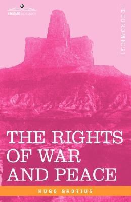 The Rights of War and Peace  Including the Law of Nature and of Nations PDF