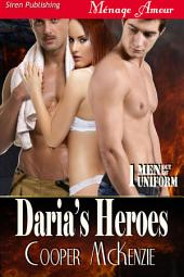 Daria's Heroes [Men Out of Uniform 1]