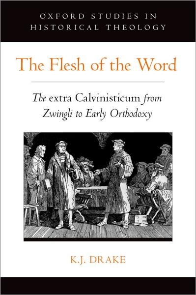 The Flesh of the Word