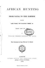 African Hunting, from Natal to the Zambesi
