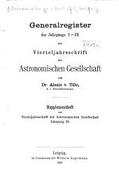 Vierteljahrsschrift der Astronomischen Gesellschaft: Bände 1-25
