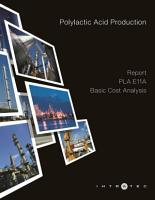 Polylactic Acid Production   Cost Analysis   PLA E11A PDF