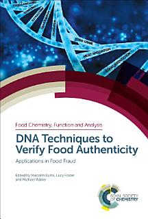 DNA Techniques to Verify Food Authenticity Book