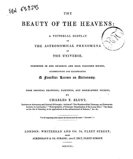 The Beauty of the Heavens a Pictorial Display of the Astronomical Phenomena of the Universe     by Charles F  Blunt PDF