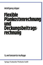 Flexible Plankostenrechnung und Deckungsbeitragsrechnung: Ausgabe 9