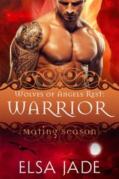Warrior: Wolves of Angels Rest