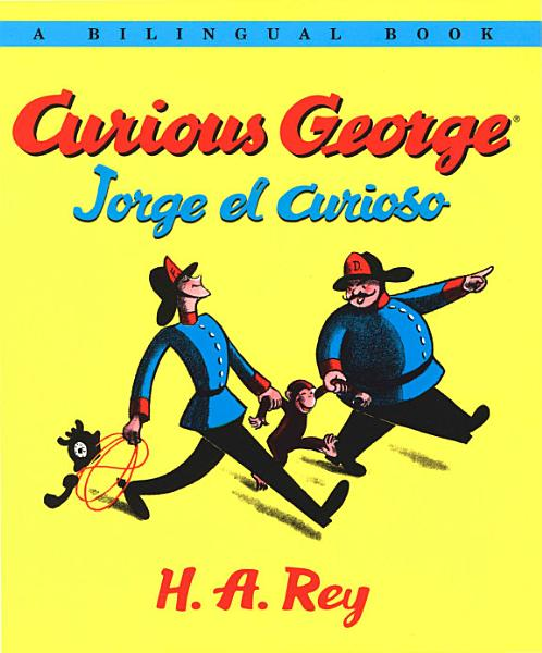 Jorge el curioso Curious George  bilingual edition