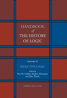 Handbook of the History of Logic: Inductive logic