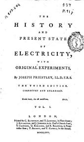 The History and Present State of Electricity with Original Experiments