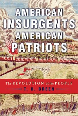 American Insurgents  American Patriots