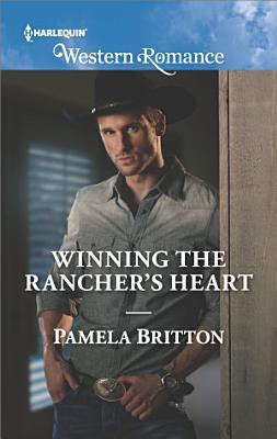 Winning the Rancher s Heart