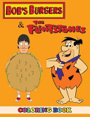 Bob S Burgers And Flintstones Coloring Book