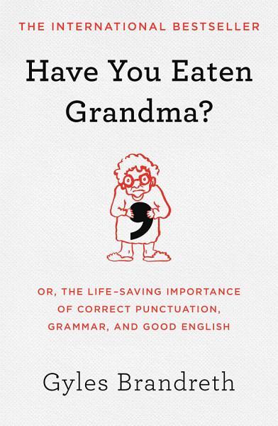 Download Have You Eaten Grandma  Book