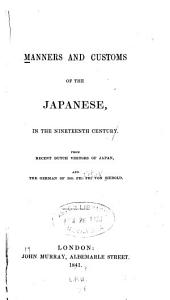 Manners and Customs of the Japanese, in the Nineteenth Century