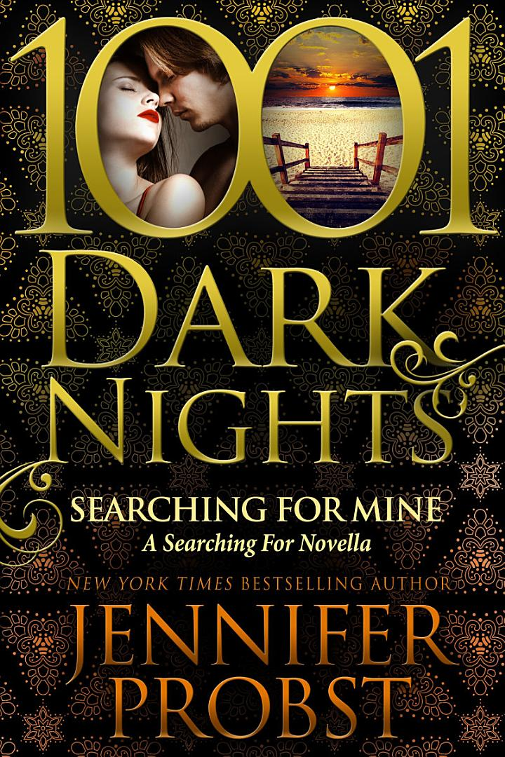Searching for Mine: A Searching For Novella