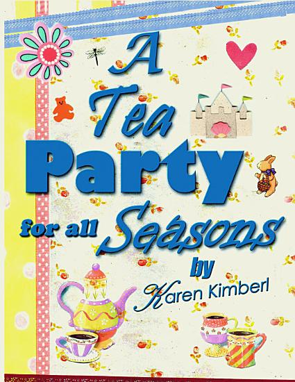 A Tea Party for All Seasons PDF