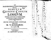 Ad ... Georgium Carolum Lossium, patriae civitatis Jütrebocensis consulem atque syndicum ... de dictae civitatis rebus nonnullis epistola
