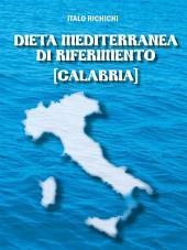Dieta Mediterranea di riferimento [Calabria]