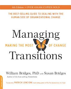 Managing Transitions  25th anniversary edition Book