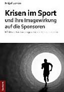 Krisen im Sport und ihre Imagewirkung auf die Sponsoren PDF