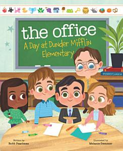 The Office  A Day at Dunder Mifflin Elementary Book