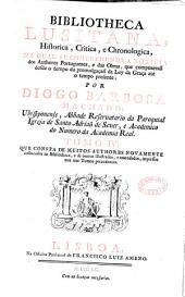 Bibliotheca lusitana historica, critica e cronologica...