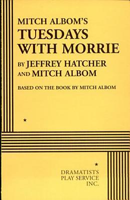 Mitch Albom s Tuesdays with Morrie PDF