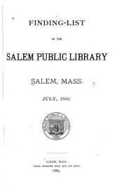 Finding-list of the Salem Public Library ...: July, 1889, Volume 1