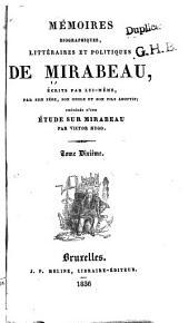 Mémoires biographiques, littéraires et politiques de Mirabeau: Volumes10à11