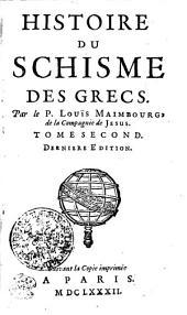 HISTOIRE DU SCHISME DES GRECS.: TOME SECOND