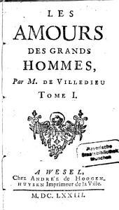Les amours des Grands Hommes: Volume1