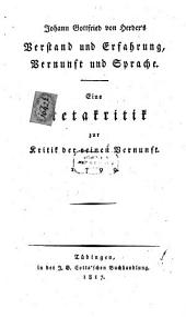 Johann Gottfried von Herder's Verstand und Erfahrung, Vernunft und Sprache: eine Metakritik zur Kritik der reinen Vernunft 1799