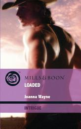 Loaded (Mills & Boon Intrigue) (Four Brothers of Colts Run Cross, Book 4)