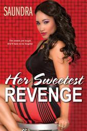 Her Sweetest Revenge: Volume 1
