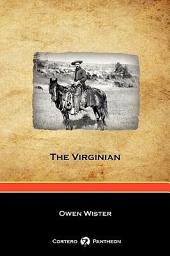 The Virginian (Cortero Pantheon Edition)