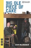 Big Ole Piece Of Cake Book PDF