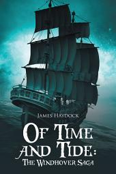 Of Time and Tide: the Windhover Saga