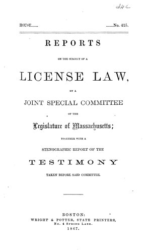 Reports on the Subject of a License Law