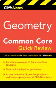 CliffsNotes Geometry Common Core Quick Review Book